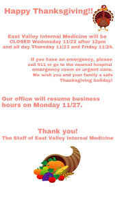 thanksgiving 2017 office hours east valley medicine