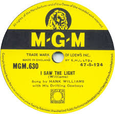 I Saw The Light Hank Williams 78 Rpm Hank Williams With His Drifting Cowboys I Saw The Light
