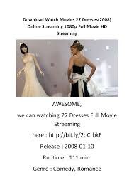 wedding dress lk21 27 dresses2008 online 1080p movi