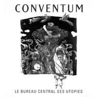 bureau central conventum le bureau central des utopies reviews