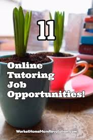 Tutoring Job Resume Work At Home 11 Online Tutoring Job Opportunities