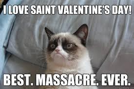 St Valentine Meme - happy anniversary of the st valentine s day massacre conceptual
