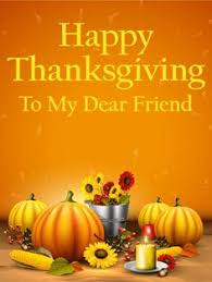 special times happy thanksgiving card for friends sometimes we