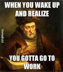 Work Hard Meme - work hard play hard meme by hastyend memedroid