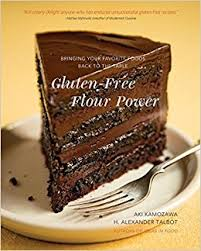 back to the table gluten free flour power bringing your favorite foods back to the