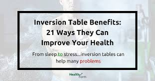 can an inversion table be harmful inversion table benefits 21 reasons to get one for your house