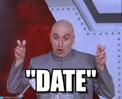 Meme Date - date laser meme on memegen