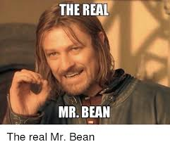 Real Funny Memes - the real mr bean funny meme on me me