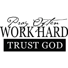 pray often work hard trust god religious quote wall sticker