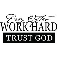 pray often work hard trust god religious quote wall sticker