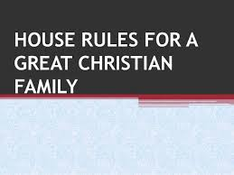 Family House Rules House Rules For A Great Christian Family 1 638 Jpg Cb U003d1396947601