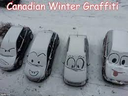 Canada Snow Meme - canadian winter grafiti imgflip