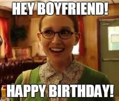Boyfriend Birthday Meme - happy birthday meme for boyfriend birthday best of the funny meme
