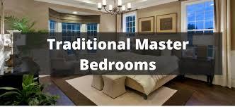 Traditional Master Bedroom Design Ideas 150 Traditional Master Bedroom Ideas For 2018