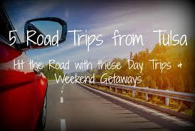 thanksgiving weekend getaways 5 road trips from tulsa day trips u0026 weekend getaways