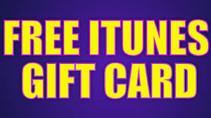free gift cards online free itunes codes how to get free itunes gift cards online