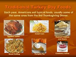 Thanksgiving Traditional Meal Thanksgiving An American Holiday Ppt Video Online Download