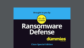 Help Desk For Dummies Cisco Ransomware Defense For Dummies Insight