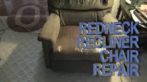 redneck recliner chair repair youtube
