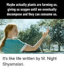 M Night Shyamalan Meme - 25 best memes about m night shyamalan m night shyamalan memes