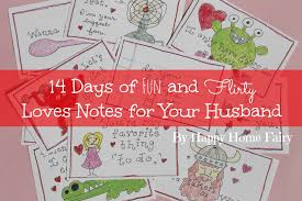 valentines day ideas for husband 14 days of and flirty notes for your husband free