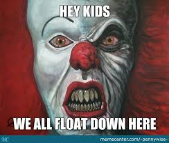 Scary Clown Meme - pennywise the dancing clown by pennywise meme center
