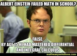 Einstein Meme - einstein mastered calculus by age 15 memes math easy solutions