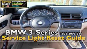 bmw 3 series service light reset 1998 2005 e46 youtube