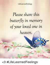 lifelearnedfeelings this butterfly in memory of your