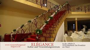 Elegance by Elegance Veranstaltungssaal Youtube