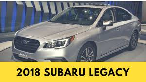 subaru legacy 2018 interior 2018 subaru legacy exterior and interior youtube