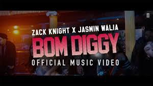 B Om El Online Zack Knight X Jasmin Walia Bom Diggy Official Music Video