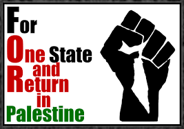 f o r palestine for one state and return in palestine