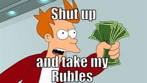 Shut Up And Take My Money Meme Generator - meme maker shut up and take my rubles