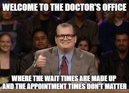 Doctor Appointment Meme - 30 funny memes about going to the doctor that make the waiting room