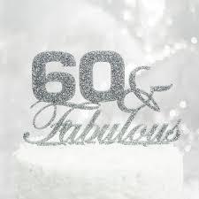 60 cake topper 60 fabulous birthday cake topper z create design