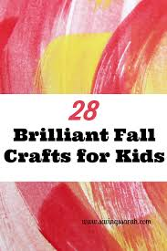 28 brilliant fall crafts for kids earning and saving with sarah