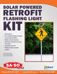 solar powered flashing yellow light sa so traffic safety and facility products solar powered retrofit kit