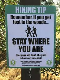 Getting Lost Meme - if you get lost in the woods funny and more pinterest woods