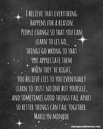 quote by marilyn i believe that everything happens for a