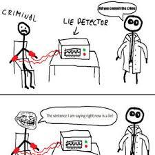 Lie Detector Meme - lie detector trolling by forfieda29 meme center