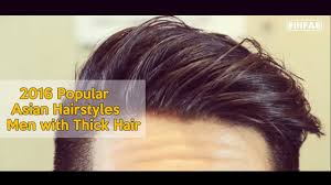 2016 popular asian hairstyles men with thick