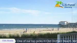 copley lareine motel old orchard beach hotels maine youtube