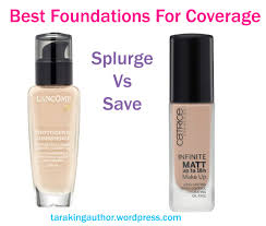 splurge vs save best foundations for coverage author tara king