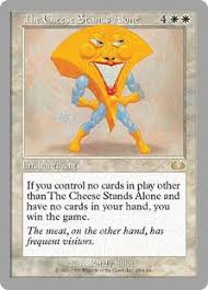 the cheese stands alone unglued gatherer magic the gathering