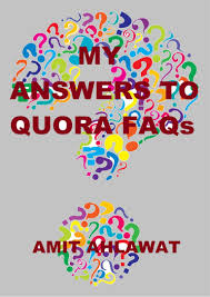 my answers to quora faqs amit ahlawat