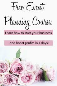 how to start a wedding planning business learn how to be an event planner with our free 4 day course if