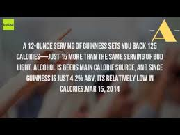 how many carbs in bud light beer how many calories are in a guinness beer youtube