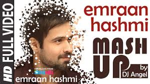 emraan hashmi mashup full video dj angel best bollywood mashup