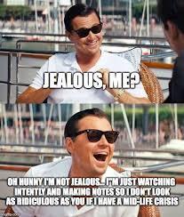 20 jealous memes that has taken over the internet sayingimages com
